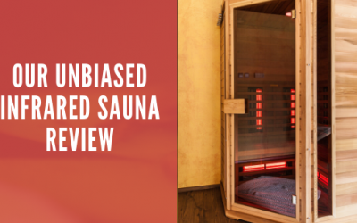 Unbiased Infrared Sauna reviews
