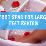 foot spas for large feet