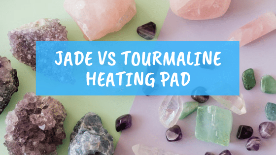 jade vs tourmaline heating pad