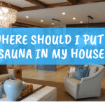 where to put a sauna in your house